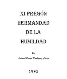 Pregón Humildad 1995, de D. Antonio Manuel Domínguez Castro.